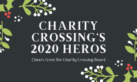 Charity Crossing Heros – You are the reason for their joy